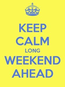 We Are Open October Day Long Weekend